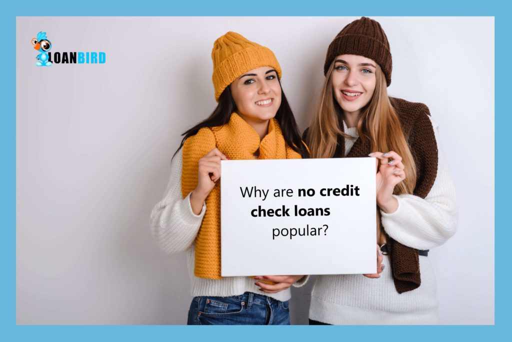 girls wondering why no credit check loans are popular