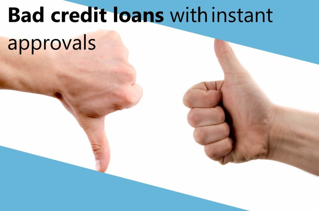 bad credit loans with instant approvals